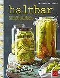 haltbar: fermentieren · säuern · einlegen · konservieren