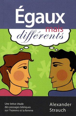 Egaux mais différents par Alexander Strauch
