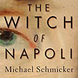 The Witch of Napoli: A Novel