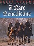 Rare Benedictine (Brother Cadfael Mysteries)