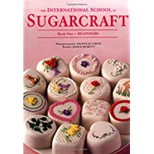 The International School of Sugarcraft (Modern Cake Decorator)