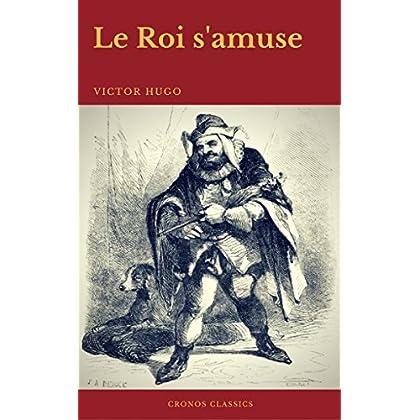 Le Roi s'amuse (Cronos Classics)