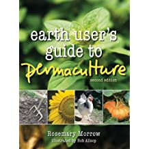 Earth User's Guide to Permaculture: 1