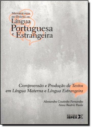 Compreensão e Produção de Textos. Língua Materna e Estrangeira - Volume 5 (Em Portuguese do Brasil)