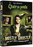 Mostly ghostly : une nuit dans la maison hantée / Ron Oliver, Réal. | Oliver, Ron. Monteur