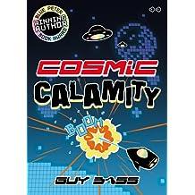 Cosmic Calamity