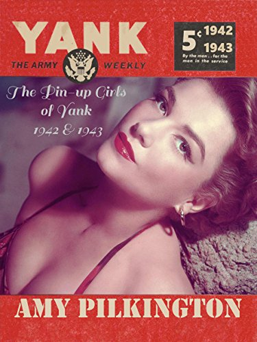 The Pin-up Girls of Yank, The Army Weekly (English Edition) - Burlesque Pin Up