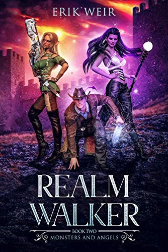 Realm Walker: Monsters and Angels: Book Two (English Edition)