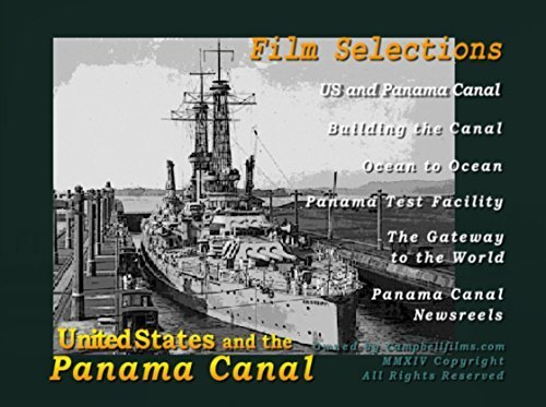 the-panama-canal-old-vintage-films-by-us-navy-and-army