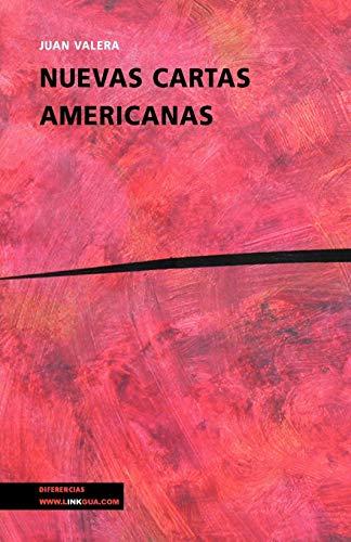 Nuevas Cartas Americanas (Memoria) por Juan Valera