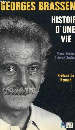 Georges Brassens, histoire d'une vie