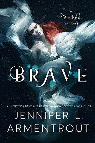 Brave (A Wicked Trilogy Book 3) (English Edition) (Bravo Roller)