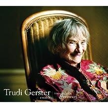 Trudi Gerster erzählt: erlebt und erinnert