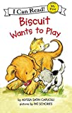Biscuit Wants to Play (My First I Can Read - Level Pre1 (Quality))