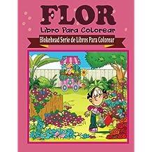 Flor Libro para Colorear (Blokehead  Serie de Libros Para Colorear)