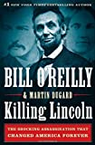 Killing Lincoln (Bill O'Reilly's Killing Series)