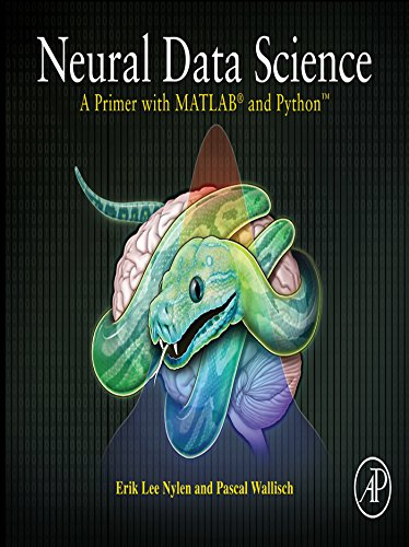 Neural Data Science: A Primer with MATLAB® and PythonTM (English Edition) -