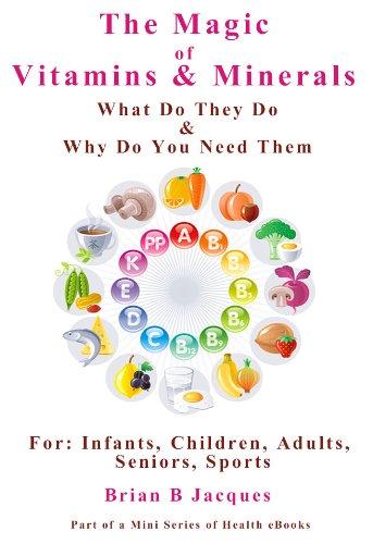 The Magic of Vitamins and Minerals (Mini Health Series Book 14) (English Edition) (Adult Vitamine Mini)