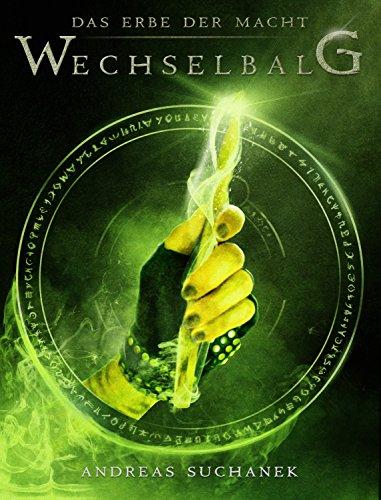 Buchseite und Rezensionen zu 'Das Erbe der Macht - Band 3: Wechselbalg (Urban Fantasy)' von Andreas Suchanek