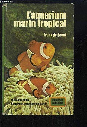 L'Aquarium marin tropical par Frank De Graaf