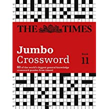 The Times Jumbo Crossword: Book 11: 60 of the World's Biggest Puzzles from the Times 2