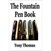 The Fountain Pen Book (English Edition)