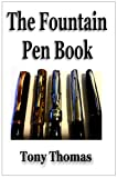 The Fountain Pen Book