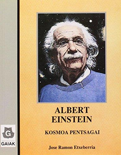 Albert Einstein - Kosmoa Pentsagai (Zientzia Eta Natura)