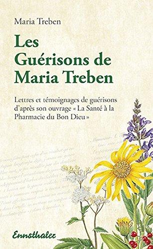 Les Guérisons de Maria Trében par Maria Treben