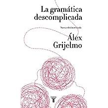 SPA-GRAMATICA DESCOMPLICADA / (PENSAMIENTO, Band 709011)