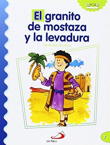 el-granito-de-mostaza-y-la-levadura-parabolas-de-jesus-mis-primeros-libros
