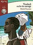 Vendredi ou la vie sauvage - Gallimard Jeunesse - 13/09/2018