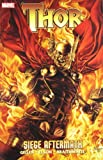 Thor: Siege Aftermath. Issues 611-614 (Thor (Marvel))