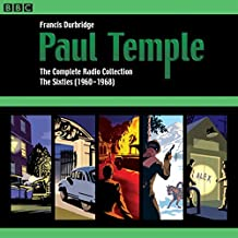 Paul Temple: The Complete Radio Collection: Volume Three: The Sixties (1960-1968)