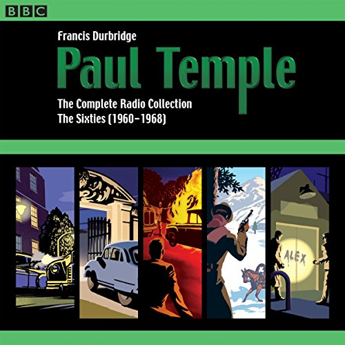 Paul Temple: The Complete Radio Collection: Volume Three: The Sixties (1960-1968) - Westbury Music