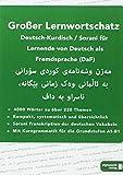 Großer Lernwortschatz Deutsch-Kurdisch Sorani: für Deutsch als Fremdsprache (DaF)