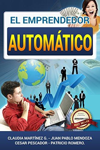 El Emprendedor Automático por Claudia Martínez García