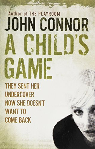 Childs Game by John Conner (2011-09-01)