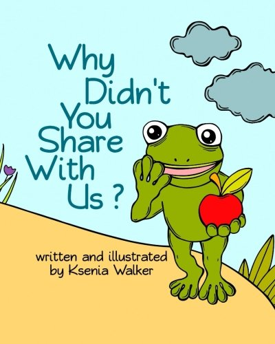 book-for-kids-why-didnt-you-share-with-us-bedtime-story-for-children-ages-3-8-picture-book