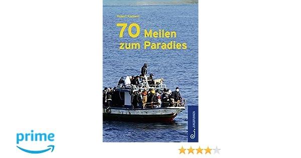70 meilen zum paradies amazon robert klement bcher malvernweather Images