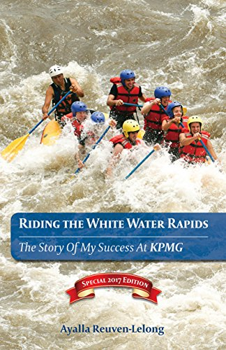 riding-the-white-water-rapids-the-story-of-my-success-at-kpmg-2017-english-edition