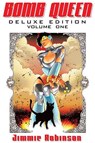 Bomb Queen Deluxe Edition Vol. 1 (English Edition)