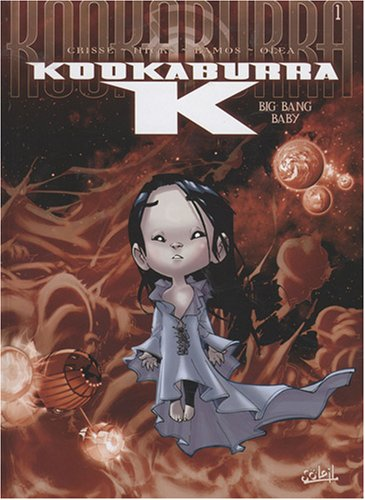 Kookaburra K, Tome 1 : Big Bang Baby