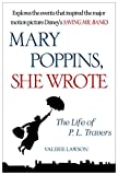 Mary Poppins, She Wrote: The Life of P. L. Travers (English Edition)