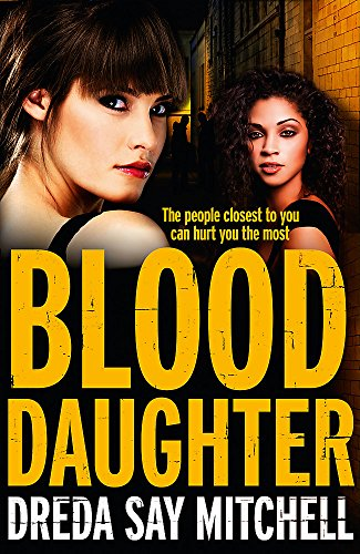 Blood Daughter: A gritty and gripping thriller you won't be able to stop reading (Flesh and Blood series)