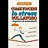 Come vincere lo stress sul lavoro e imparare ad automotivarti (eNewton Manuali e Guide)