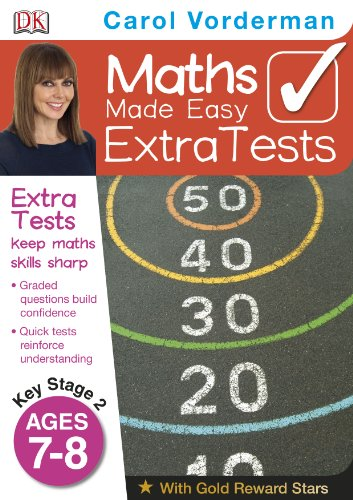Maths Made Easy Extra Tests Age 7-8 (Carol Vorderman's Maths Made Easy)