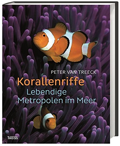 Korallenriffe: Lebendige Metropolen im Meer