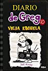 Diario De Greg 10 Vieja Escuela par Kinney