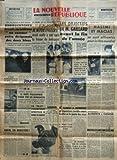 Telecharger Livres NOUVELLE REPUBLIQUE LA No 4000 du 07 11 1957 KHROUCHTCHEV DEMANDE UNE CONFERENCE AU SOMMET LE CRIME DE LA CELLE SAINT AVANT DE PIERRE DUPORT ELECTIONS PARTIELLES AUX ETATS UNIS LE PARTI D EISENHOWER ECRASE UN OBJET ACCOMPAGNE SPOUTNIK II DANS SA RONDE ENFIN UN MINISTERE PAR ROURE CATASTROPHE MARITIME AU CONGO BELGE MAITRE FLORIOT A PRONONCE UN REQUISITOIRE TERRIBLE CONTRE FEUILLET ET LE COMITE DES VISAS AU PROCES DU STALINON AUX ASSISES DE LA SEINE MAURICE RAGON AVAIT ABBATTU S (PDF,EPUB,MOBI) gratuits en Francaise